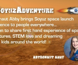 First Stop Russia…Next Stop Mars…Share the #SoyuzAdventure!